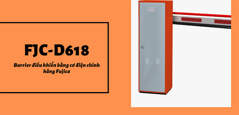 Barrier Fujica FJC-D618 giá rẻ
